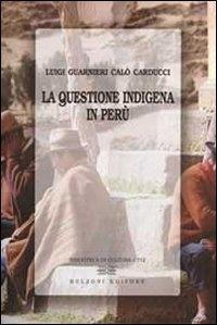 La questione indigena in Perù