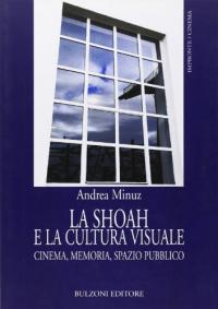 La shoah e la cultura visuale