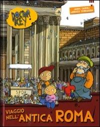 Viaggio nell'antica Roma / Janna Carioli ; illustrato da Lorenzo Terranera