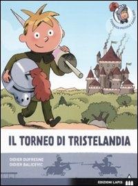 Il torneo di Tristelandia