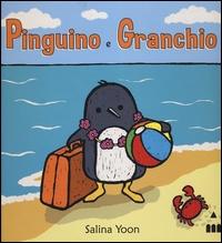 Pinguino e Granchio / Salina Yoon