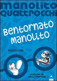 Bentornato Manolito