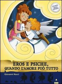 Eros e psiche, quando l'amore può tutto