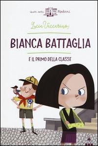 Bianca Battaglia e il primo della classe