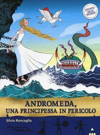 Andromeda, una principessa in pericolo