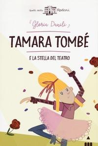 Tamara Tombè e la stella del teatro