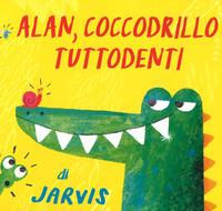 Alan, coccodrillo tuttodenti