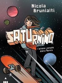 Saturnino, l'alieno venuto dalla Terra