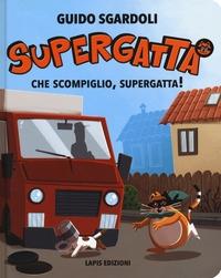 Che scompiglio, Supergatta!