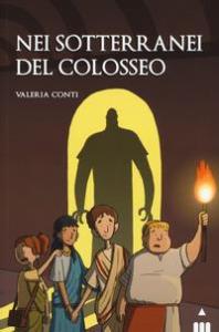 Nei sotterranei del Colosseo