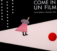 Come in un film