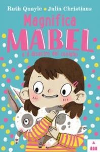Magnifica Mabel e il disastro del coniglio