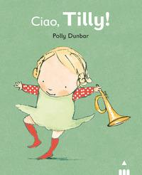 Ciao Tilly!