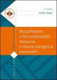Biocarburanti e biocombustibili