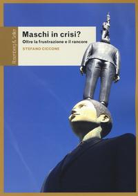 Maschi in crisi?