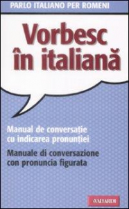 Vorbesc in italiana