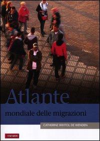 Atlante mondiale delle migrazioni