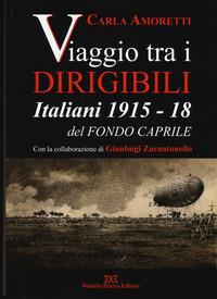 Viaggio tra i dirigibili italiani 1915-18 del Fondo Caprile