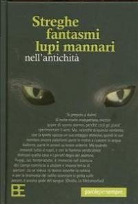 Streghe fantsmi lupi mannari / a cura di Alfio Siracusano