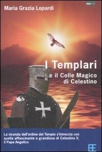 I templari e il colle magico di Celestino