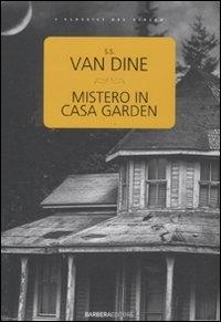 Mistero in casa Garden