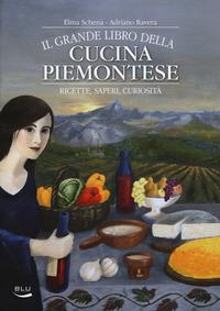 Il grande libro della cucina piemontese