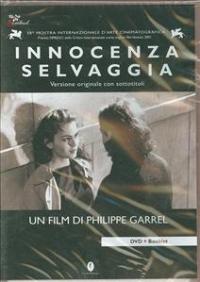 Innocenza selvaggia [DVD]
