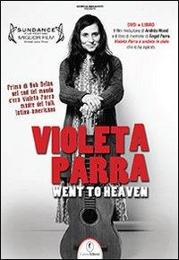 Violeta Parra went to heaven