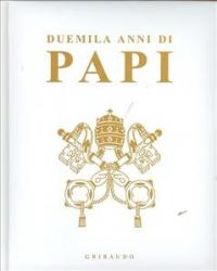 Duemila anni di Papi