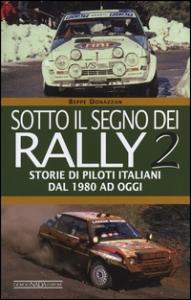 2: Storie di piloti italiani dal 1980 ad oggi