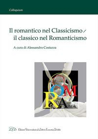 Il romantico nel classicismo