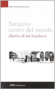 Sarajevo centro del mondo