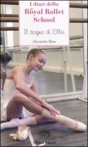 I diari della Royal Ballet School. Il sogno di Ellie