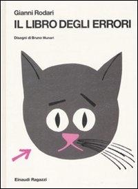 Il libro degli errori / Gianni Rodari ; disegni di Bruno Munari