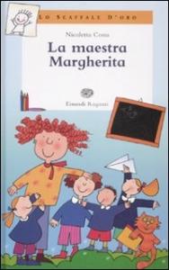 La maestra Margherita / Nicoletta Costa ; illustrazioni dell'autore