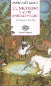 L'unicorno e altri animali magici