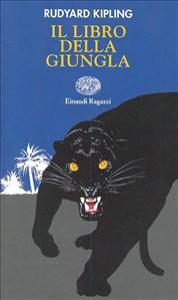 Il libro della giungla / Rudyard Kipling ; versione italiana a cura di Piero Pieroni ; illustrazioni di Philippe Mignon