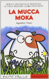 La mucca Moka / Agostino Traini