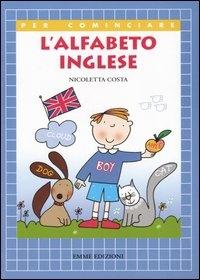 L'alfabeto inglese / Nicoletta Costa