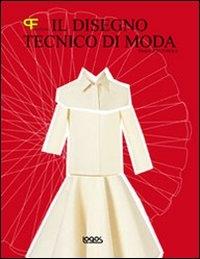 Il disegno tecnico di moda