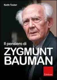Il pensiero di Zygmunt Bauman
