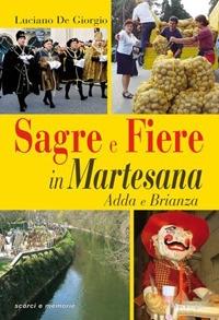 Sagre e Fiere in Martesana, Adda e Brianza / Luciano De Giorgio