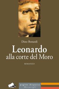 Leonardo alla corte del Moro