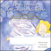 Le avventure dell'angelo Raffaele