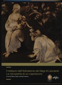 Il restauro dell'Adorazione dei Magi di Leonardo