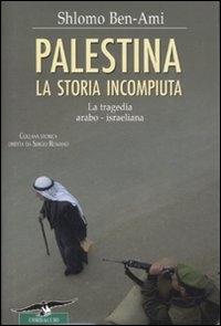 Palestina , la  storia   incompiuta