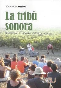 La tribù sonora