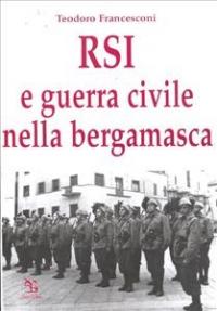 RSI e guerra civile nella bergamasca, 1943-1945