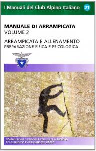 Vol. 2: Preparazione fisica e psicologica