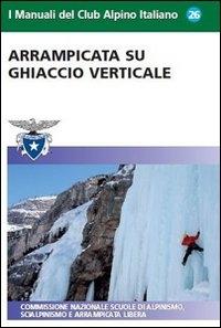Arrampicata su ghiaccio verticale